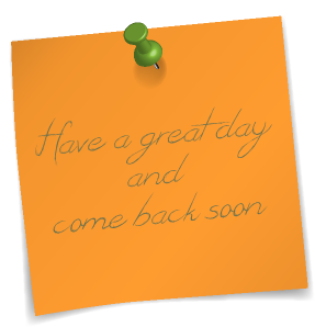 Have a great day and come back soon